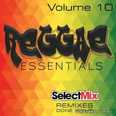 [Select Mix] Reggae Essentials vol 10 [2019]