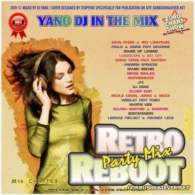 DJ Yano - Retro Reboot Party Mix 61 [2019]