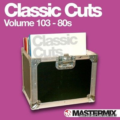 [Mastermix] Classic Cuts vol 103 [2011] 80s