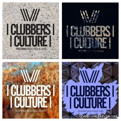 Clubbers Culture - Techno Boutique vol 5 - vol 8 [2017]