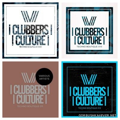 Clubbers Culture - Techno Boutique vol 9 - vol 12 [2017-2018]