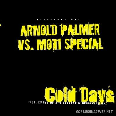Arnold Palmer vs Moti Special - Cold Days, Hot Nights [2006]