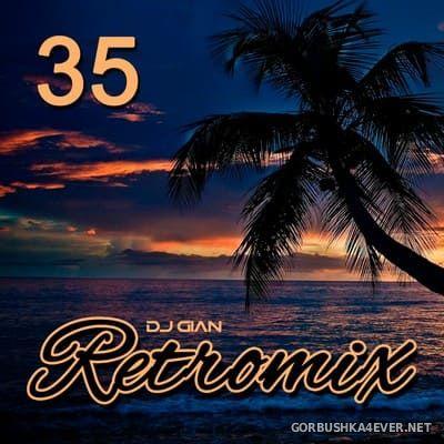 DJ GIAN - RetroMix vol 35 [2019] Latinazos Tropicales 90s