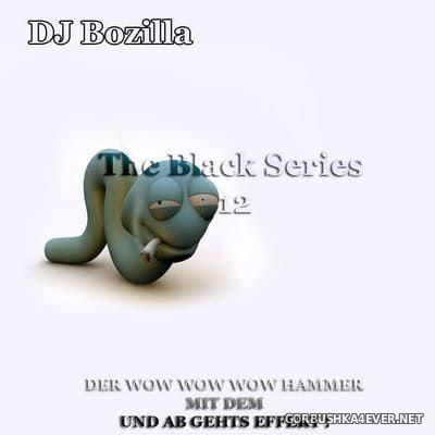 DJ Bozilla - Black Series 12 [2011]