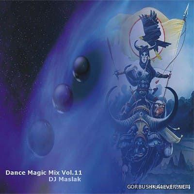 DJ Maslak - Dance Magic Mix vol 11 [2004]