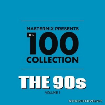 [Mastermix] The 100 Collection (The 90s) vol 1 [2019] /4xCD