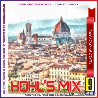 Only Mix - Kohl's Mix 9 (New Generation Italo Disco) [2019]