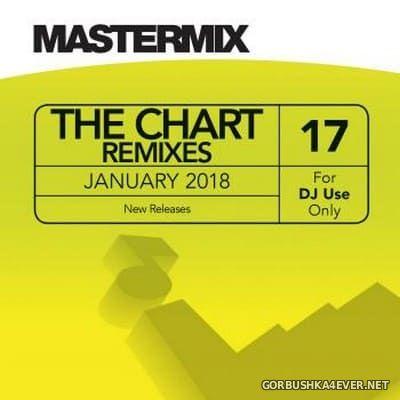 [Mastermix] The Chart Remixes vol 17 [2018]