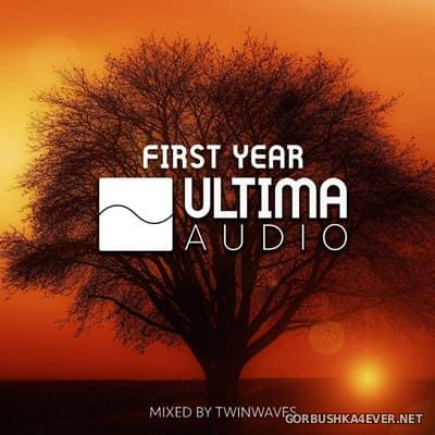 First Year Of Ultima Audio [2019] Mixed by Twinwaves