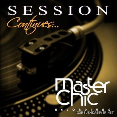 The Session Continues [2018] by Master Chic