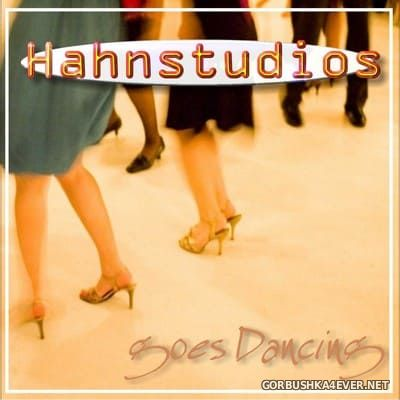 [Hahnstudios] Goes Dancing [2007]