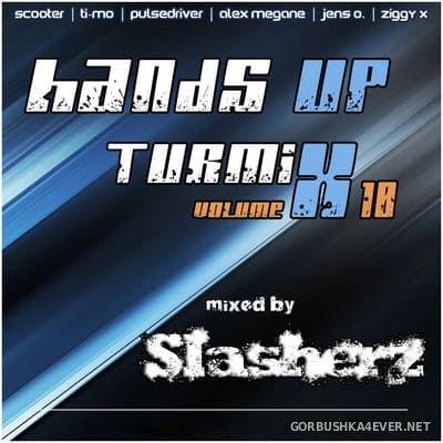 Hands Up! Turmix vol 10 [2019] by Slasherz