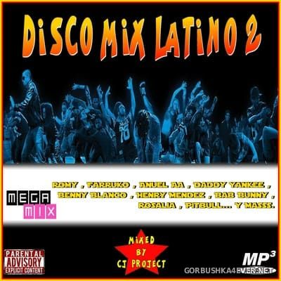 Disco Mix Latino 2 Megamix [2019] Mixed by CJ Project