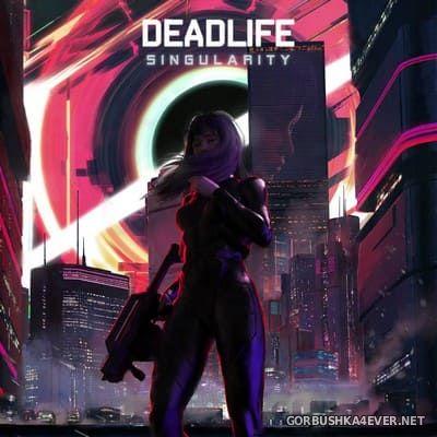 Deadlife - Singularity [2019]