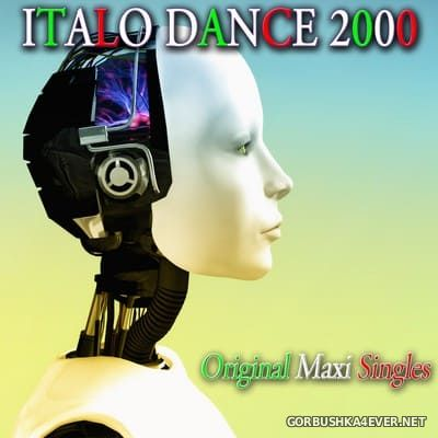 [OT Records] Italo Dance 2000 (Original Maxi Singles) [2013]