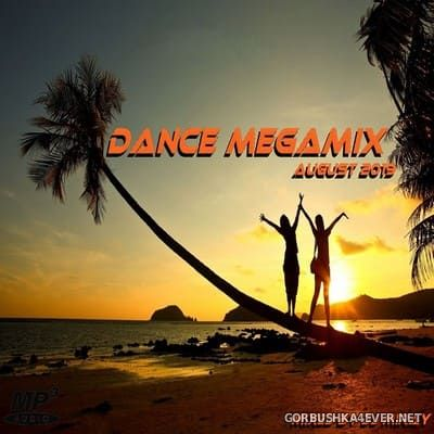 DJ Miray - Dance Megamix August 2019