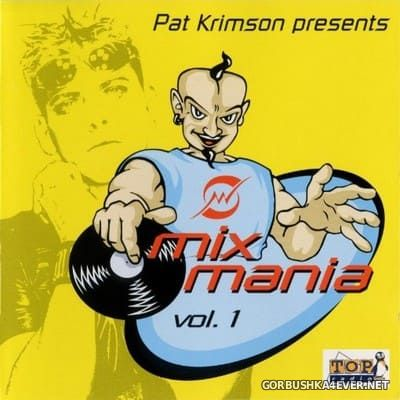 [Antler-Subway] Mixmania vol 1 [1998] Mixed by Pat Krimson