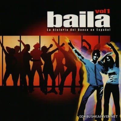 [Blanco y Negro] Baila vol 1 (La Historia del Dance en Español) [2006] / 2xCD
