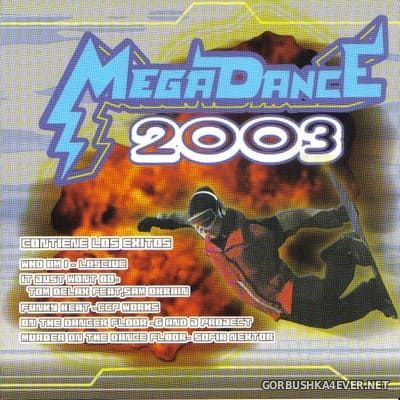 [Max Music] Megadance 2003 [2002] / 3xCD