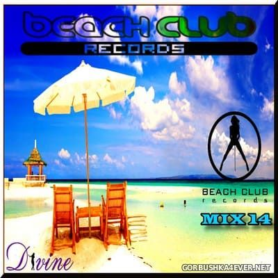 DJ Divine - Beach Club Records Mix 14 [2019]