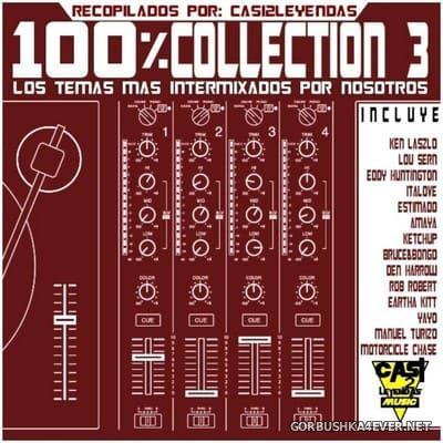 100% Collection 3 (Los Temas Mas Intermixados & Nosotros) [2019]
