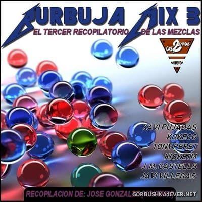 Burbuja Mix III [2019]