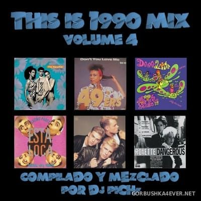 DJ Pich - This Is 1990 vol 4 [2019]