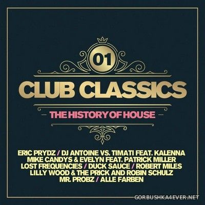 Club Classics - The History Of House vol 1 [2019] / 2xCD