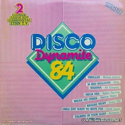 [CBS] Disco Dynamite '84 [1984] / 2xLP / Mixed by DJ Piero & Vassilis Lalos