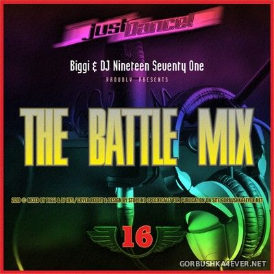 The Battle Mix vol 16 [2019] by Biggi & DJ Nineteen Seventy One