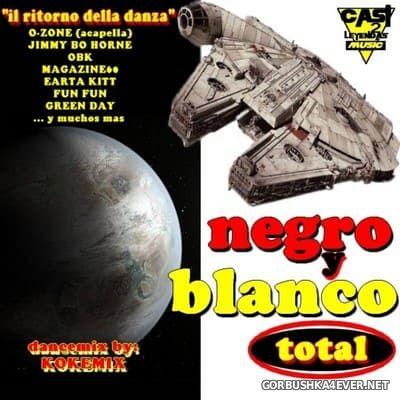 Negro Y Blanco Total [2019] Mixed by Kokemix DJ