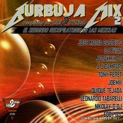 Burbuja Mix II [2019]