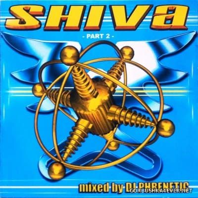[TBA] Shiva Part 2 [2001] Mixed by DJ Phrenetic