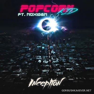 Popcorn Kid - Inception [2019]