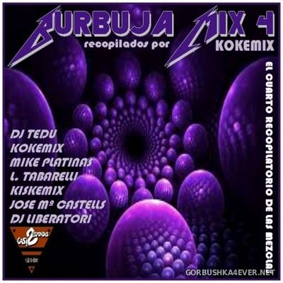 Burbuja Mix IV [2019]