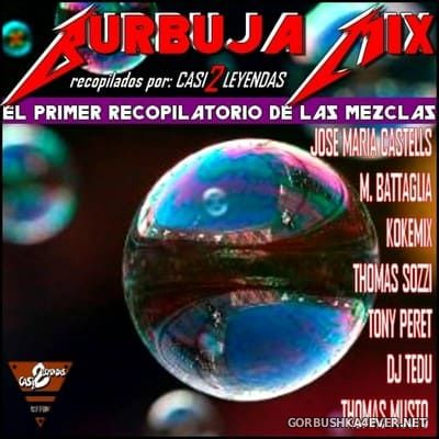 Burbuja Mix I [2019]