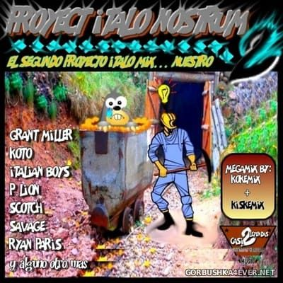 Proyect Italo Nostrum 2 [2019] Mixed by Kokemix DJ & Kiske