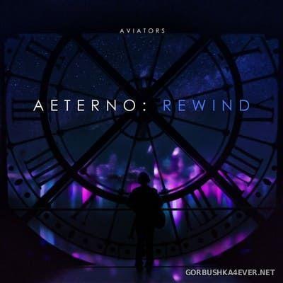 Aviators - Aeterno Rewind [2019]