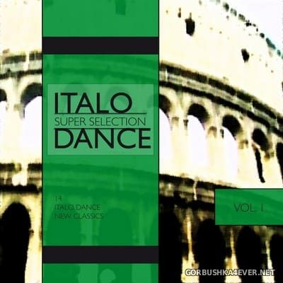[Qwick] Italo Dance Super Selection vol 1 [2011]