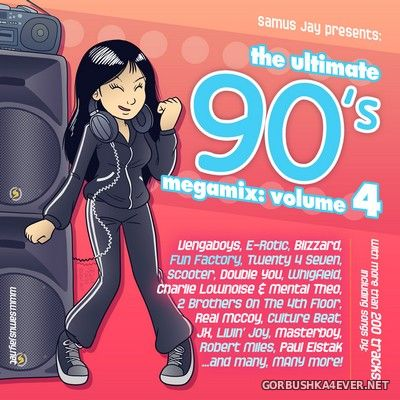 DJ Samus Jay - The Ultimate 90s Megamix vol 4 [2019]