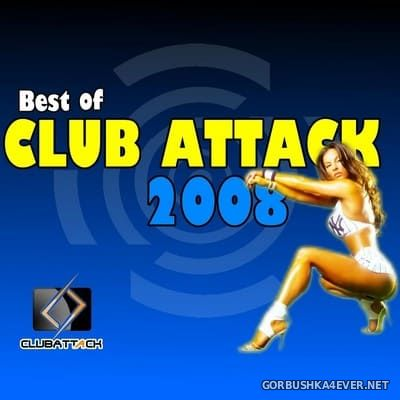 Best of Club Attack 2008 [2008]