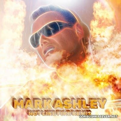Mark Ashley - Hot Like Fire 2018 [2019]