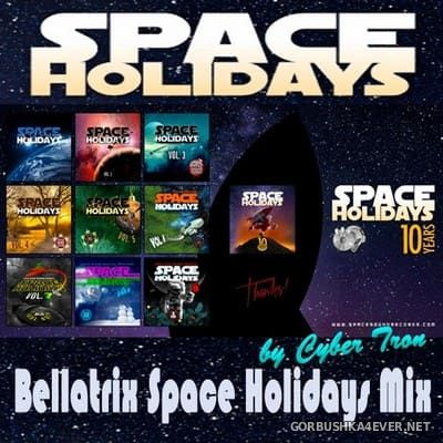 Bellatrix - Space Holidays Mix [2019] by Cyber Tron