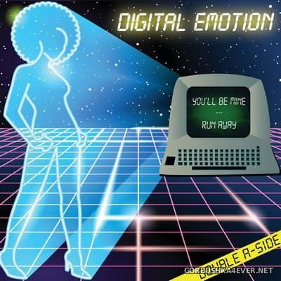 Digital Emotion - You'll Be Mine / Run Away [2019]
