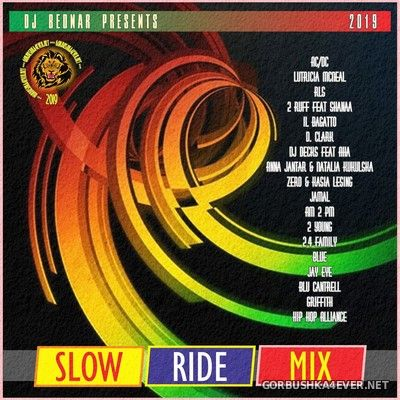 DJ Bednar - Slow Ride Mix [2019]