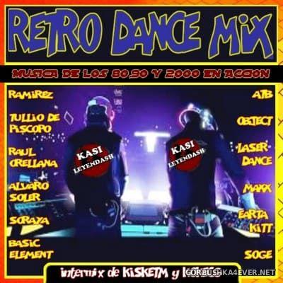 Retro Dance Mix [2018] Mixed by Kokemix DJ & Kiske