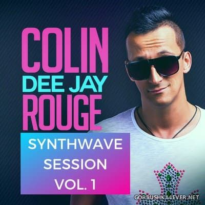 DJ Colin Rouge - Synthwave Session vol 1 [2019]