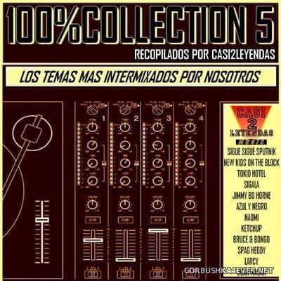100% Collection 5 (Los Temas Mas Intermixados & Nosotros) [2019]