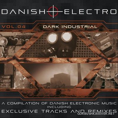 Danish + Electro vol 4 (Dark Industrial) [2019]