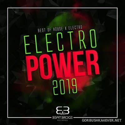 [Beatbridge Records] Electro Power 2019 (Best Of Electro & House) [2019]